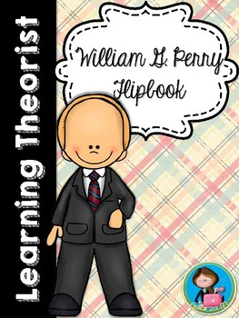 Psychologist William G. Perry Flipbook