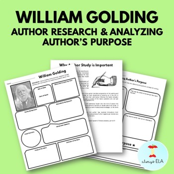 William Golding - Author Study Worksheet, Author's Purpose, Author Research, Bio