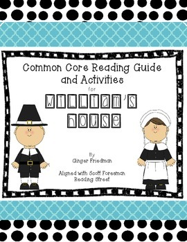 William' House Common Core Reading Guide and Activities