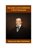William Lloyd Garrison, American Abolition Leader