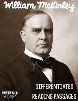 William McKinley Differentiated Reading Passages
