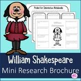 William Shakespeare Author Study Research Bio Brochure Interactive Notebook