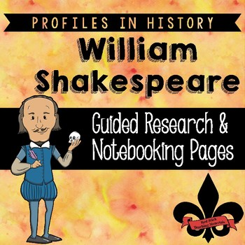 William Shakespeare Guided Research Activity