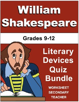 William Shakespeare Literary Devices Quiz Bundle Pack (Grades 9-12)