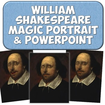 William Shakespeare Magic Portrait Video & PowerPoint for Author Study