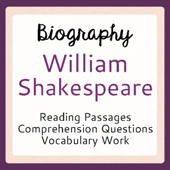 Shakespeare Biography Life Story Informational Texts, Activities