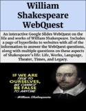 William Shakespeare WebQuest (GOOGLE SLIDES)