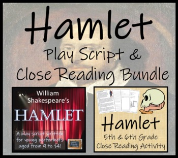 William Shakespeare's Hamlet - Play Script & Close Reading Bundle