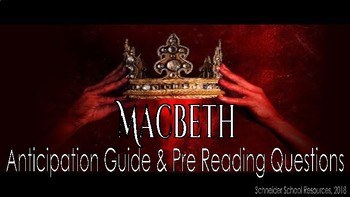 William Shakespeare's Macbeth: Anticipation Guide and Pre Reading Questions