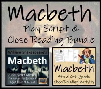 William Shakespeare's Macbeth - Play Script & Close Reading Bundle