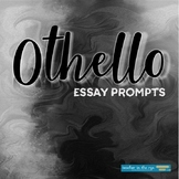 William Shakespeare's Othello Essay or Journal Prompts {CCSS}