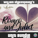 William Shakespeare's Romeo and Juliet Unit Bundle