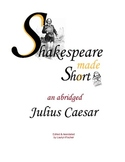 Shakespeare's Julius Caesar Abridged & Scaffolded w/ Modernized Scenes