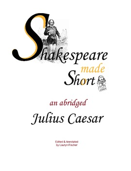 Shakespeare's Julius Caesar Abridged & Scaffolded w/ Moder
