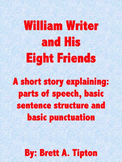 William Writer and His Eight Friends