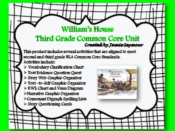 William's House Common Core Reading Unit