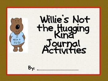 Willie's Not the Hugging Kind Journal Activities
