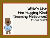 Willie's Not the Hugging Kind Journal Activities
