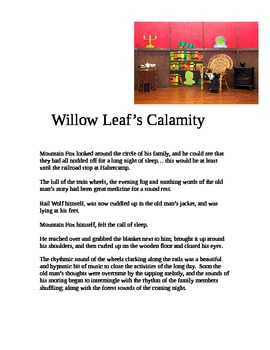 """""""Willow Leaf's Calamity"""" [A Short Story]"""