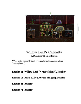 """""""Willow Leaf's Calamity"""" A Readers Theater Script [Theatre Scripts]"""