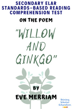 Willow and Ginkgo Poem by Eve Merriam MC Reading Analysis & Comprehension Test