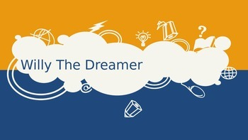 Willy The Dreamer PowerPoint