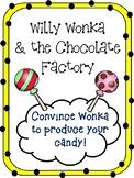 Willy Wonka Candy Creation Persuasive Speaking w/ Rubric