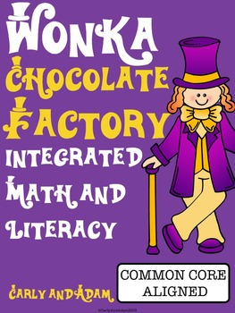 Willy Wonka Chocolate Factory Integrated Math and Literacy Packet