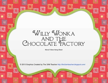 Willy Wonka and the Chocolate Factory movie guide follow worksheet and crossword