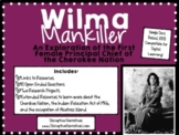 Wilma Mankiller: An Exploration of the First Female Cherok
