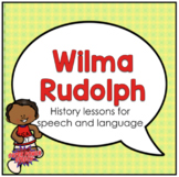 Wilma Rudolph (Activities for speech therapy)