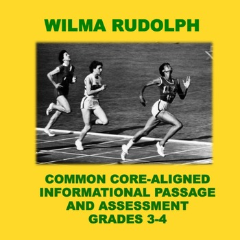 Wilma Rudolph: Informational Passage and Assessment for Gr