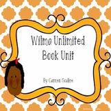 Wilma Unlimited Book Unit