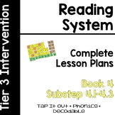 Reading System Lesson Plans Book 4 (Substep 4) Lessons 4.1-4.3