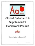 Closed Syllable 2.4 Supplemental Homework Packet