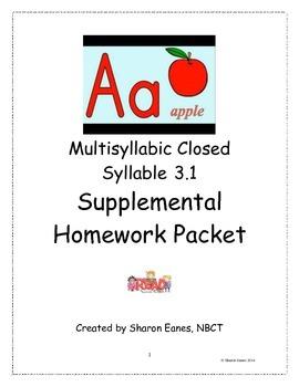 Multisyllabic Closed Syllable 3.1 Supplemental Homework Packet
