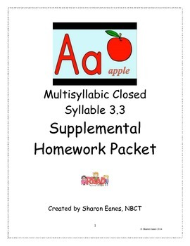 Multisyllabic Closed Syllable 3.3 Supplemental Homework Packet