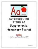 Multisyllabic Closed Syllable 3.4 Supplemental Homework Packet