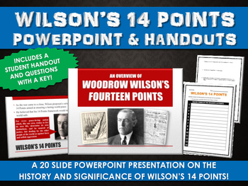 Wilson's 14 Points - PowerPoint with Student Handout and Q