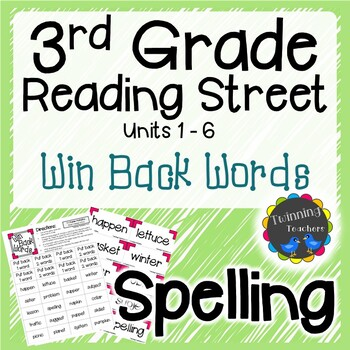3rd Grade Reading Street Spelling - Win Back Words UNITS 1-6