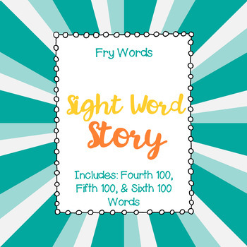 Fry Words - Fourth, Fifth, & Sixth 100 Words - Writing Activity