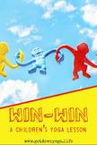 Win-Win: A Children's Yoga Lesson
