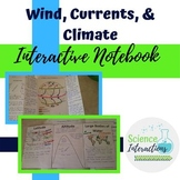 Wind, Currents, and Climate Interactive Notebook