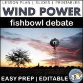 STEM Lesson: Wind Energy Fishbowl Debate