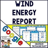 Wind Energy | Wind Energy Research Report | Activities for Google Classroom