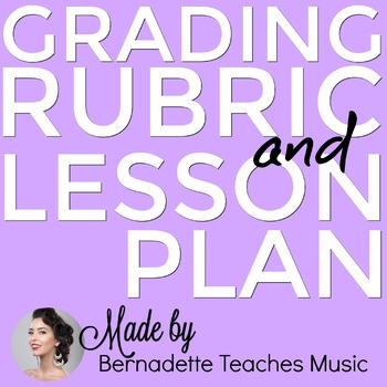 Wind Instrument Performance Grading Rubric & Lesson Plan