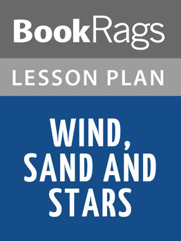 Wind, Sand and Stars Lesson Plans