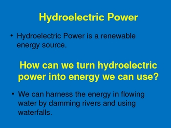 Wind and Water Energy as an Alternative Energy Source PowerPoint