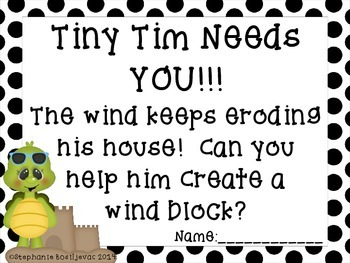 Wind and Water Erosion (Help Tiny Tim Build a Wind Block and Dike!) NGSS