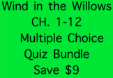 Wind in the Willows Ch 1- 12 Quizzes